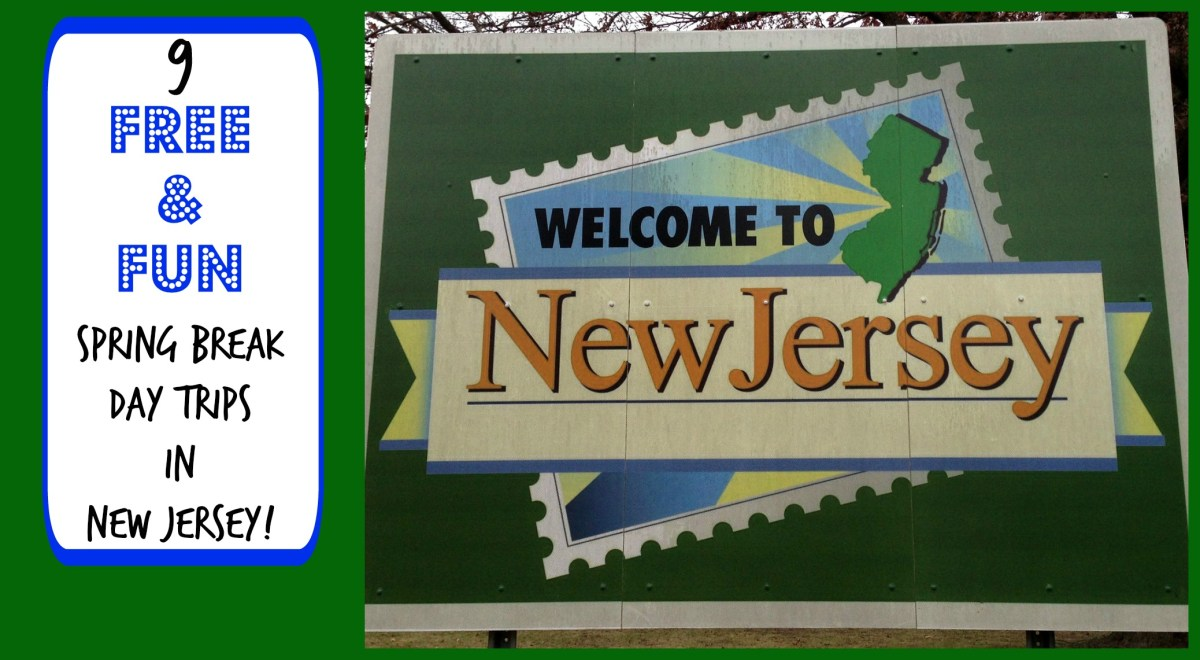 Fun and Free Spring Break Day Trips in New Jersey!