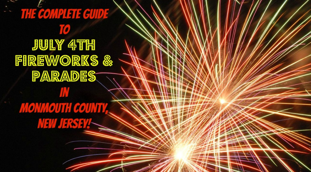 The Complete Guide to July 4th Fireworks and Parades in Monmouth County, NJ! | find out more at www.thingstodonewjersey.com | #nj #newjersey #bradleybeach #asburypark #atlantichighlands #freehold #longbranch #hazlet #keansburg #manasquan #july4th #fourthofjuly #independenceday #fireworks #parades #events #thingstodo #free #familyfriendly | July 4th fireworks in Monmouth County NJ