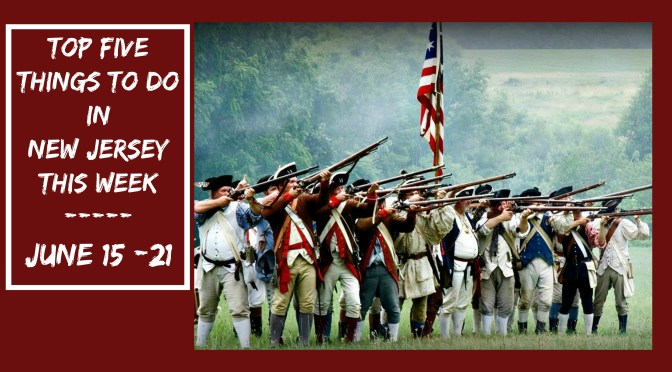 Lots of things to do in New Jersey this week, including the annual reenactment of the Battle of Monmouth - one of the largest battles of the American Revolution! | find out more at www.thingstodonewjersey.com | #nj #newjersey #thingstodo #events #history #fairs #festivals