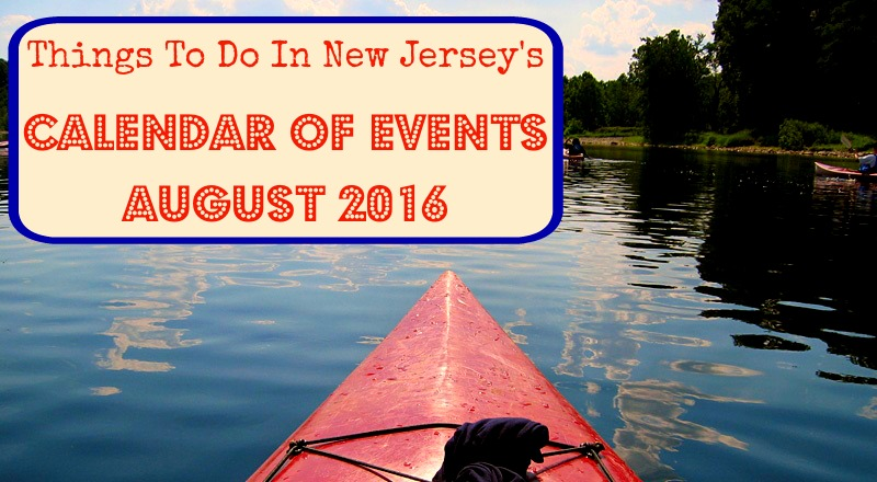 Things To Do In New Jersey - August 2016