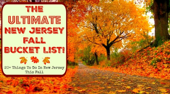 The Ultimate New Jersey Fall Bucket List: 20+ Things To Do In NJ This Fall | find out more at www.thingstodonewjersey.com | NJ Fall Bucket List | things to do in new jersey in fall | things to do in nj in fall