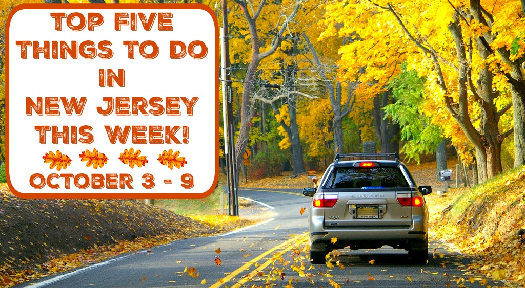 things to do in new jersey this week | things to do in nj this week | things to do in nj this weekend | things to do in new jersey this weekend | things to do in nj columbus day weekend | things to do in new jersey columbus day weekend | find out more at www.thingstodonewjersey.com