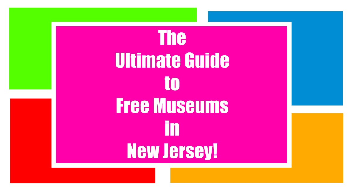 The Ultimate Guide to Free Museums In NJ