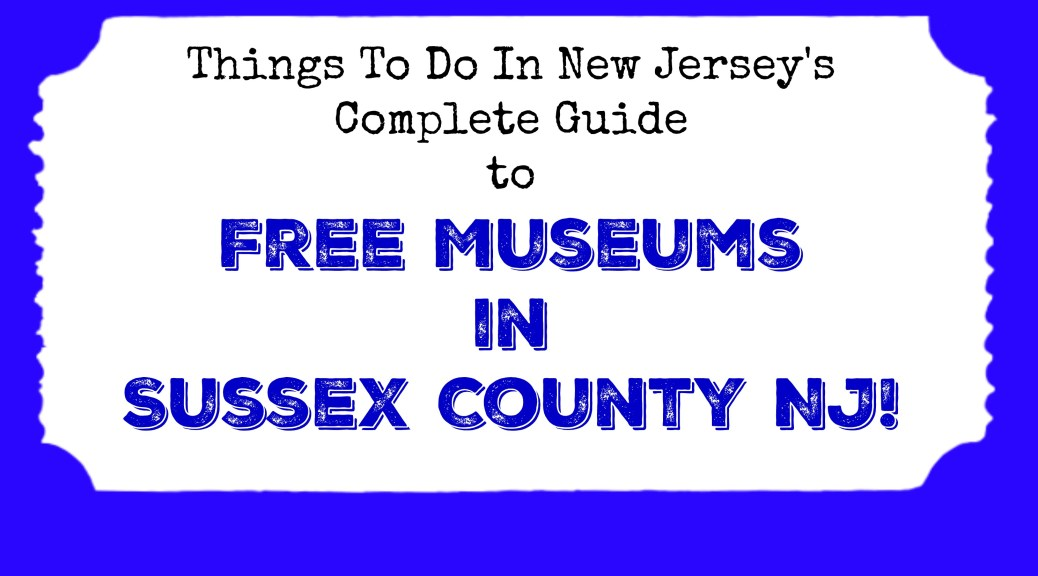 free museums in sussex county nj