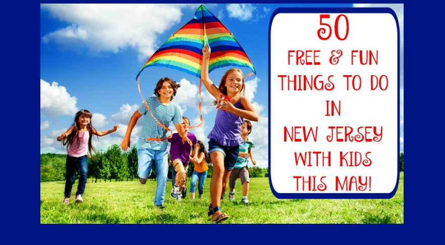 50 Free Things To Do In New Jersey With Kids | free things to do in nj with kids | free things to do with kids in new jersey | free things to do with kids in nj | may 2017