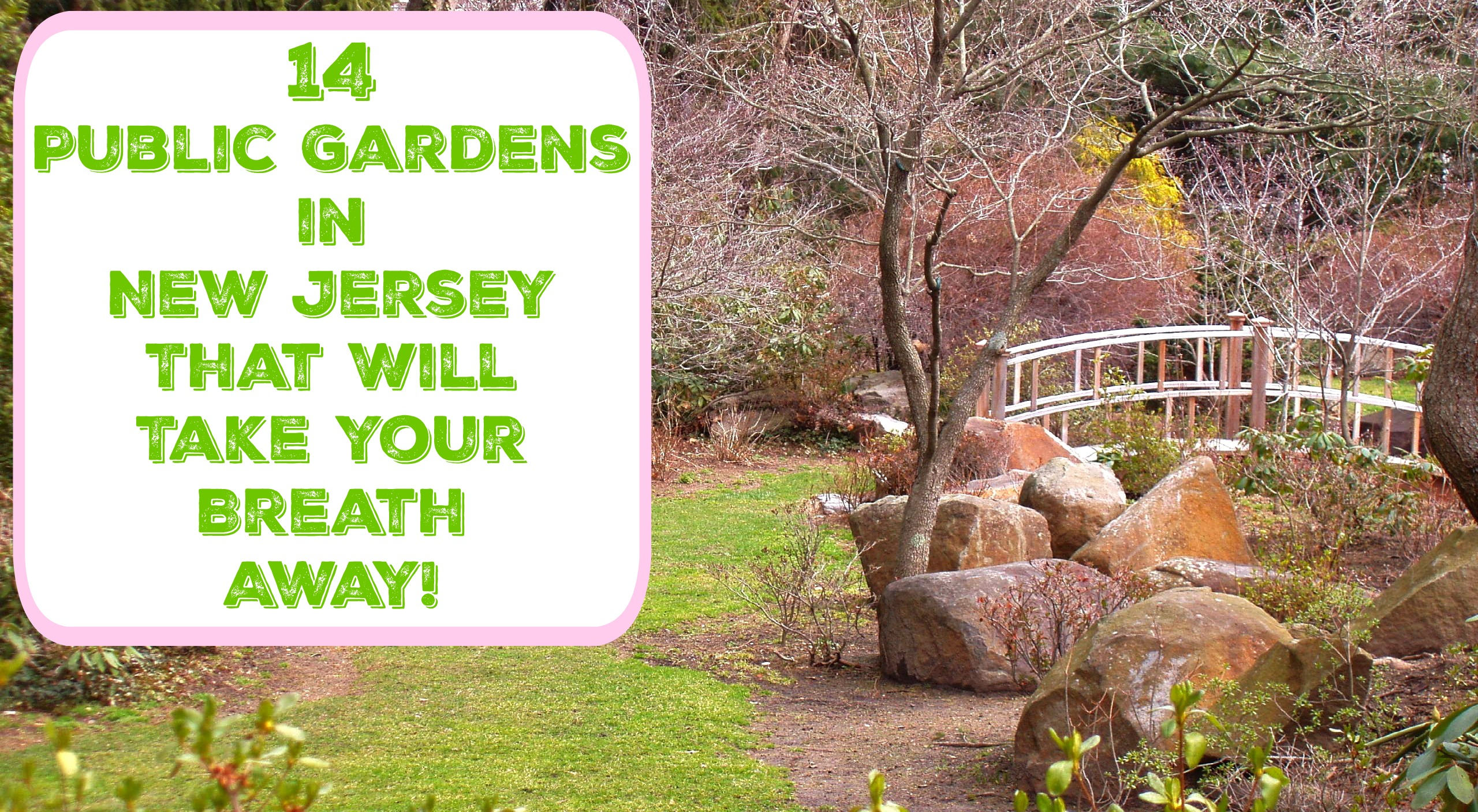 14 Public Gardens In New Jersey That Will Take Your Breath Away! | Nj Public
