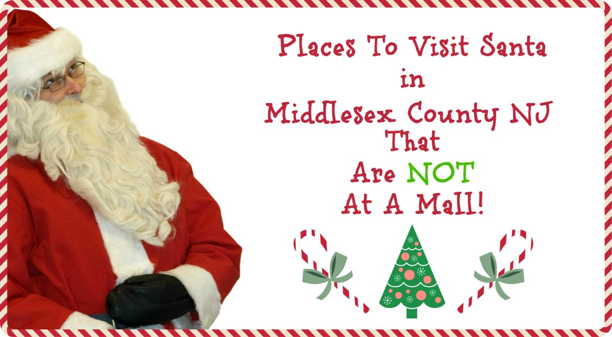 Places to Visit Santa in Middlesex County NJ That Are NOT A Mall!