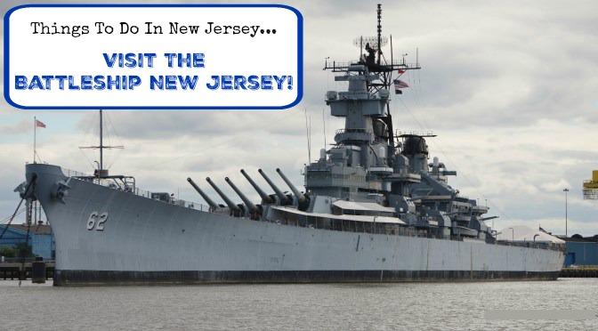 Visit the Battleship New Jersey!
