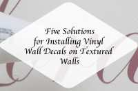 5 Solutions for Installing Vinyl Decals on Textured Walls