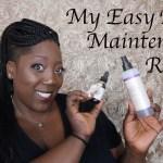 My Easy Braid Maintenance Routine