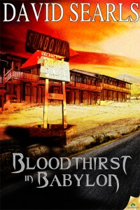 Bloodthirst in Babylon by David Searls