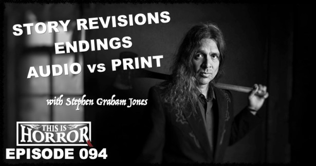TIH 094 Stephen Graham Jones on Story Revisions, Endings and Audio vs. Print Books