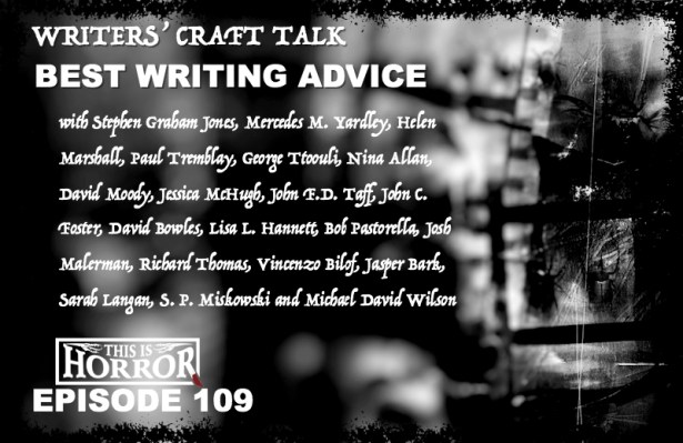 TIH 109 Writers' Craft Talk Best Writing Advice with 20 Writers