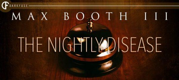 The Nightly Disease
