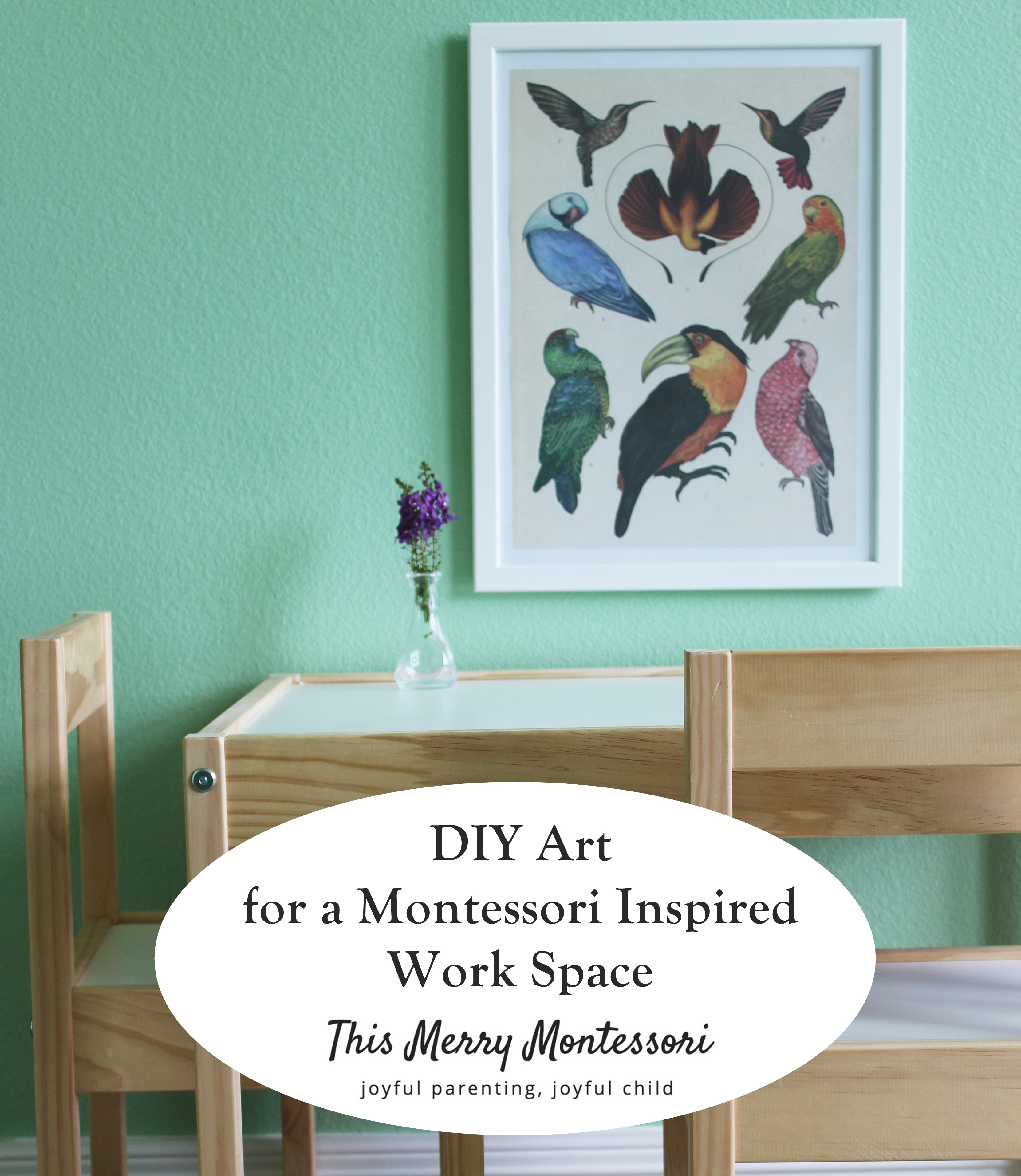 DIY Art for a Montessori Inspired Work Space