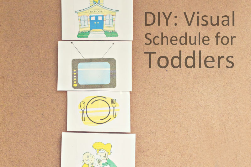 DIY Visual Schedule for Toddler - This Mom\u0027s Gonna SNAP!