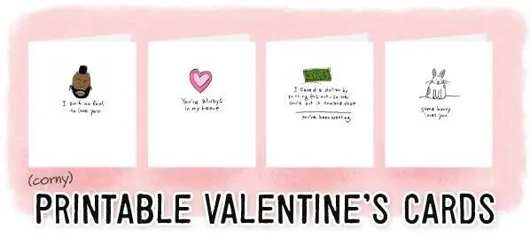 Free Printable Valentine\u0027s Day Cards (for the Thrifty and Last