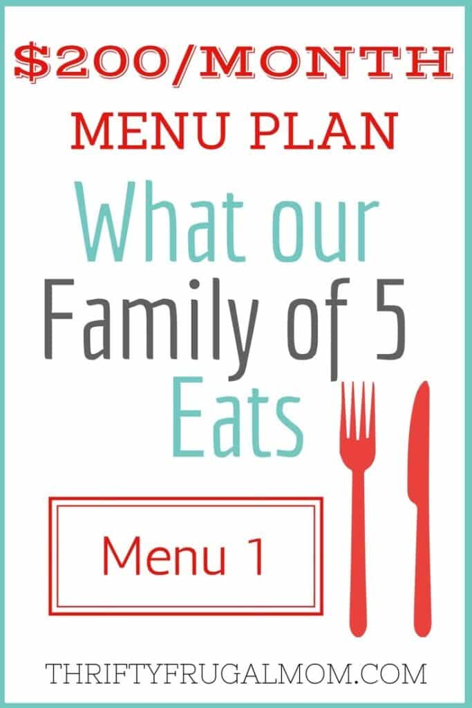 $200/Month Menu Plan for Our Family of 5
