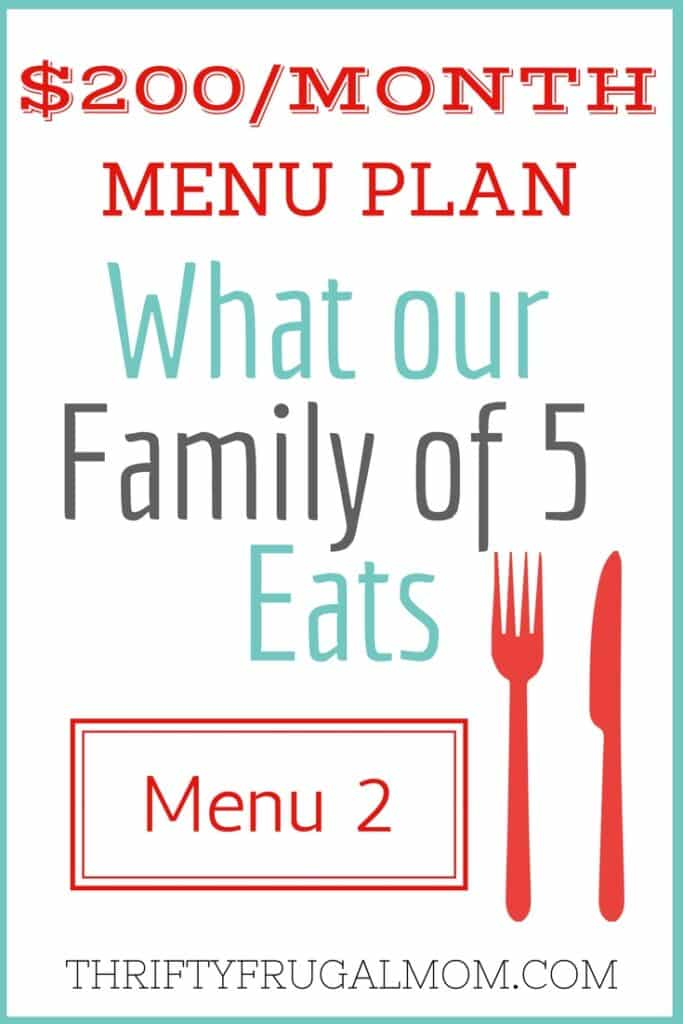 $200/Month Menu Plan for Our Family of 5 (Post #2) - budget plans for families