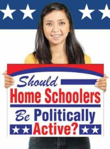 Should Home Schoolers Be Politically Active?