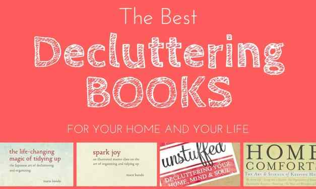 The Best Decluttering Books for Your Home and Your Life