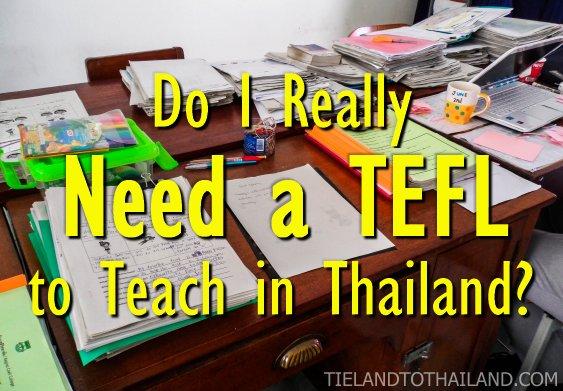 Do I Really Need a TEFL to Teach in Thailand?