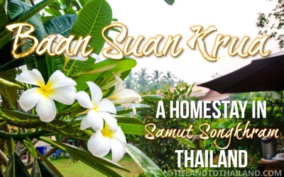 Baan Suan Krua, A Homestay in Samut Songkhram