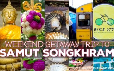 Weekend Getaway Trip to Samut Songkhram