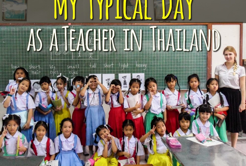 My Typical Day as a Teacher in Thailand