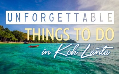 Unforgettable Things to Do in Koh Lanta