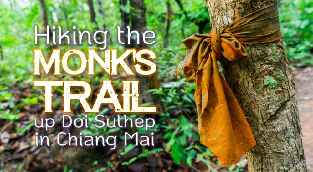 Hiking the Monks Trail up Doi Suthep in Chiang Mai