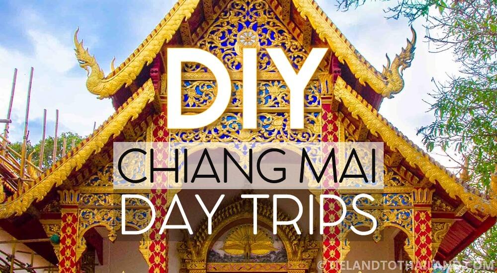 DIY Chiang Mai Day Trips