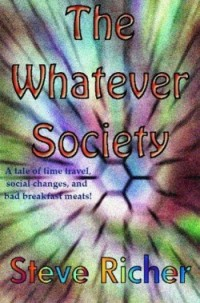 Book cover for The Whatever Society by Steve Richer