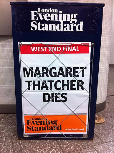 Evening Standard Headline Board: Margaret Thatcher Dies