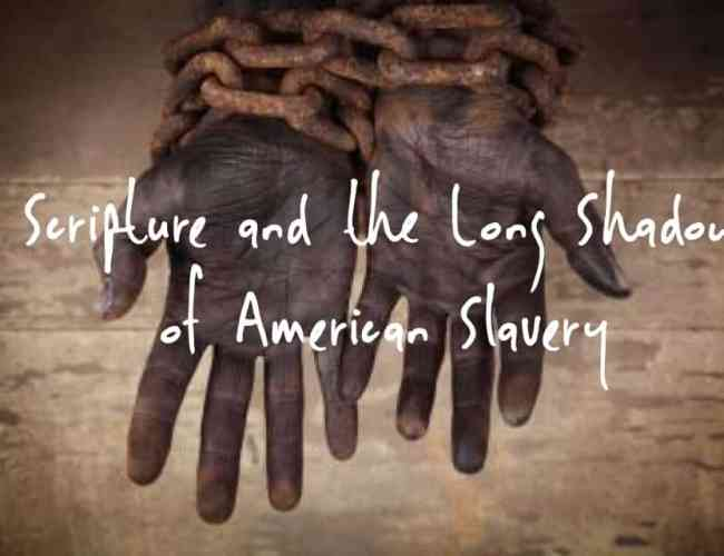 Culture: Scripture and the Long Shadow of American S…