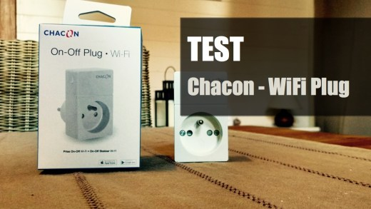 Test – CHACON – Prise WiFi : Astucieuse et conviviale