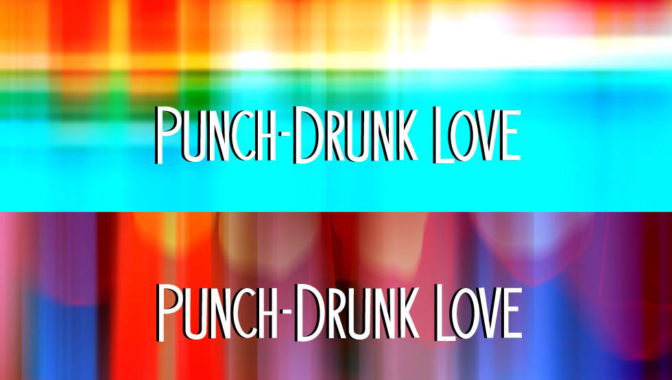 Punch-Drunk Love Title Sequence by Brian King