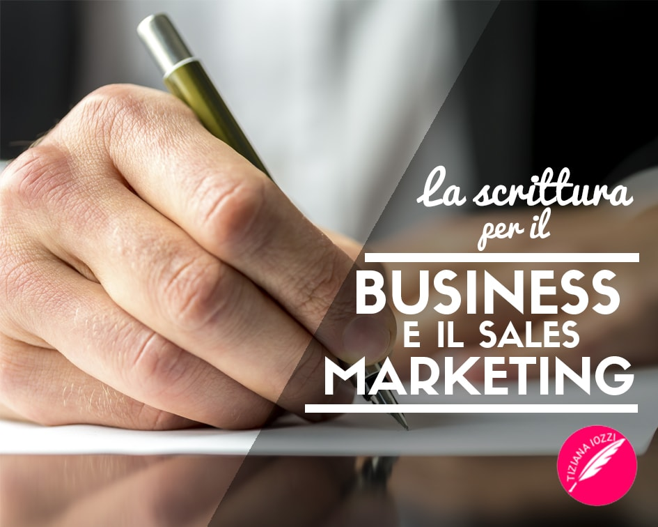 la scrittura per il business e il sales marketing