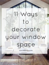 11 ways to decorate a window space for Summer!