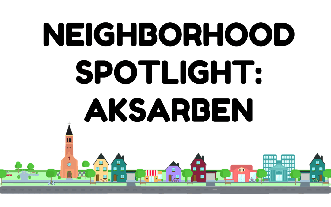 Neighborhood Spotlight: Aksarben