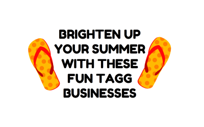 Brighten Up Your Summer With These Fun TAGG Businesses