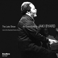 Jaki Byard:The Late Show (HighNote Records, 2014)