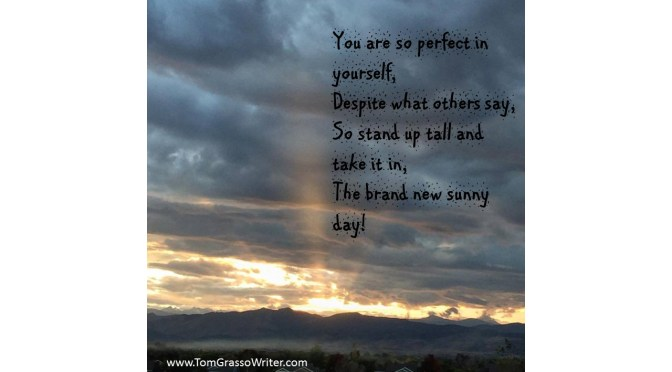 The Brand New Sunny Day (A Poem)