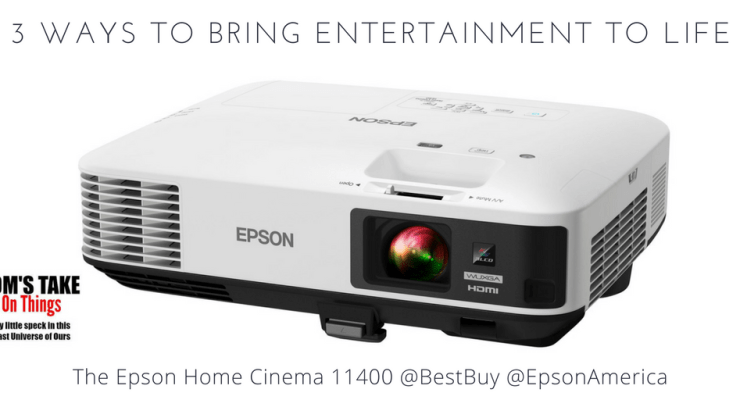 3 ways to bring entertainment to life with @BestBuy and @EpsonAmerica