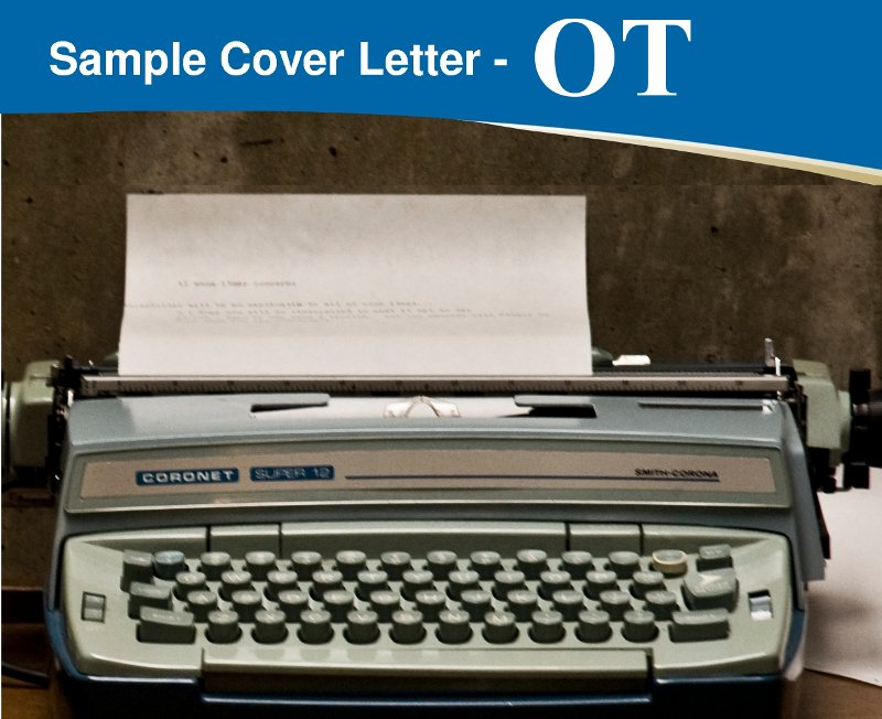 Occupational Therapist Cover Letter \u2013 Importance, Format, and Tips