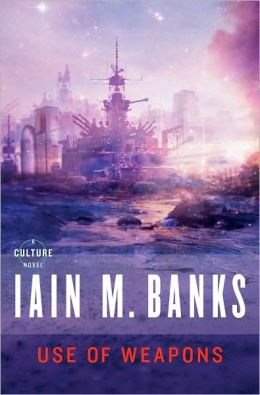 Iain M. Banks Use of Weapons Culture Cancer Nihilism