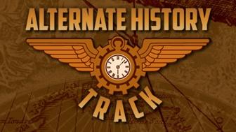 Alternate History Track