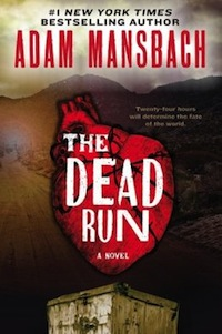 The Dead Run Adam Mansbach