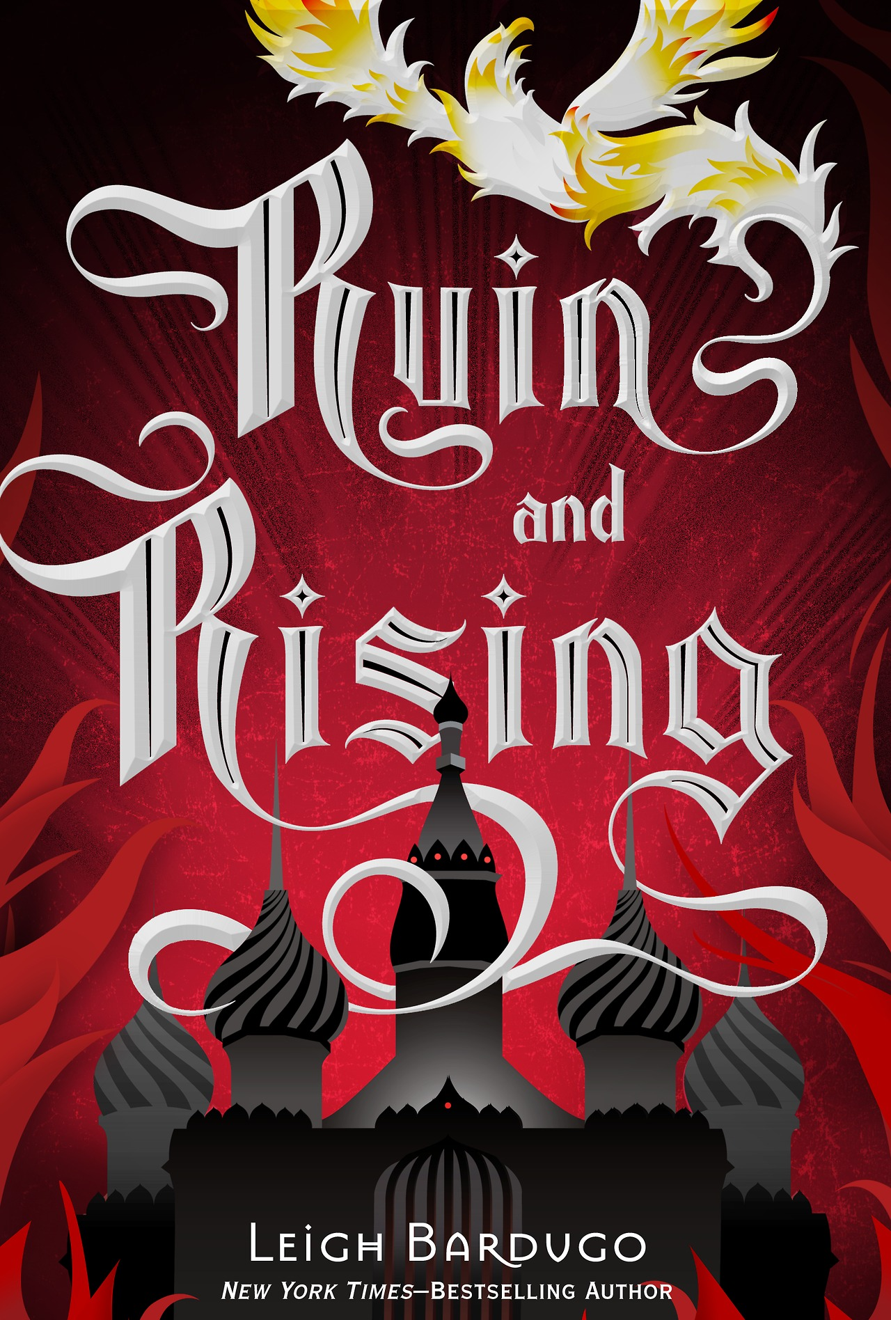 Ruin and Rising (The Grisha #3) by Leigh Bardugo