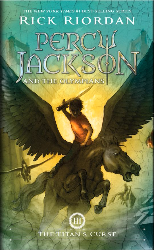 The Titan's Curse (Percy Jackson and the Olympians #3) by Rick Riordan